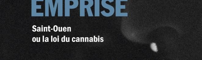 Une ville sous emprise - Saint-Ouen ou la loi du cannabis