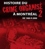 Histoire du crime organisé à Montréal de 1980 à 2000
