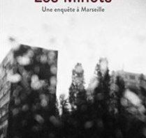 Les Minots - Une enquête à Marseille